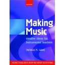 Making Music - Creative Ideas for Instrumental Teachers  - Gane, Patricia M.