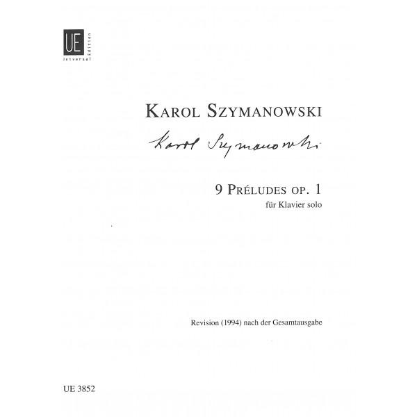 Szymanowski, Karol - Nine Preludes, Op. 1