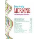 Easy-to-play Morning and other piano favourites