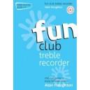 Fun Club Treble Recorder - Grade 1-2