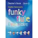 Funky Flute Repertoire - Book 2 Teacher