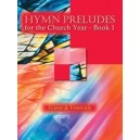 Hymn Preludes for the Church Year ? Book 1