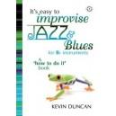 Its Easy To Improvise Jazz &amp: Blues - Bb Instruments