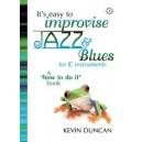 Its Easy To Improvise Jazz &amp: Blues - C Instruments