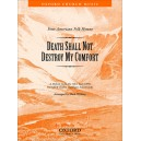 Death shall not destroy my comfort - No. 2 of Four American Folk Hymns  - Wilberg, Mack