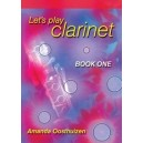 Lets Play Clarinet - Book 1