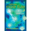 Lets Play More Flute - Book 1