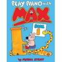 Play Piano with Max - Book 1