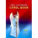 The Ultimate Carol Book (Standard)