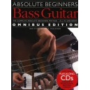 Absolute Beginners: Bass Guitar - Omnibus Edition