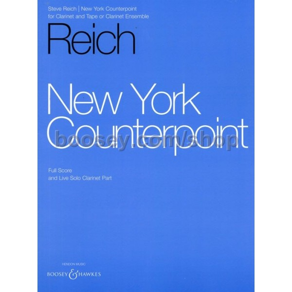 Reich, Steve - New York Counterpoint