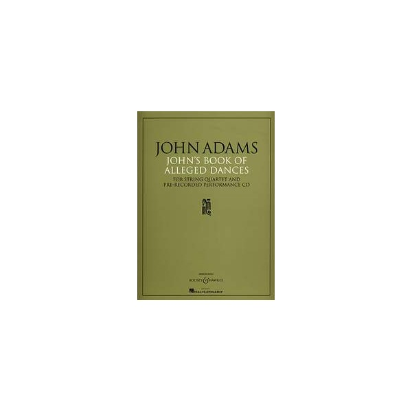 Adams, John - Johns Book of Alleged Dances