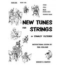 Fletcher, Stanley - New Tunes for Strings   Vol. 1
