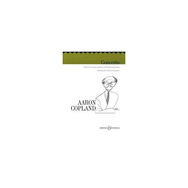 Copland, Aaron - Concerto for Clarinet and String Orchestra
