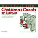 Christmas Carols for Beginners - Piano solos with duet accompaniment