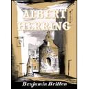 Britten, Benjamin - Albert Herring op. 39