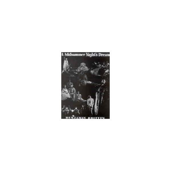 Britten, Benjamin - A Midsummer Nights Dream op. 64