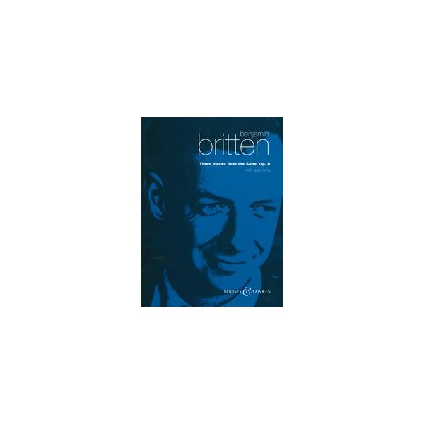 Britten, Benjamin - Three Pieces from the Suite op. 6