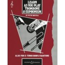 Learn As You Play Trombone and Euphonium (English Edition