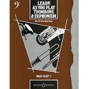 Learn As You Play Trombone and Euphonium (English Edition)