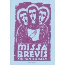 Kodaly, Zoltan - Missa Brevis