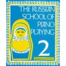 The Russian School of Piano Playing   Vol. 2