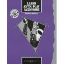Learn As You Play Saxophone (English Edition)