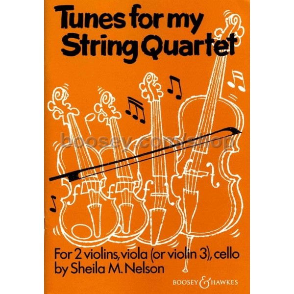 Nelson, Sheila Mary - Tunes for my String Quartet