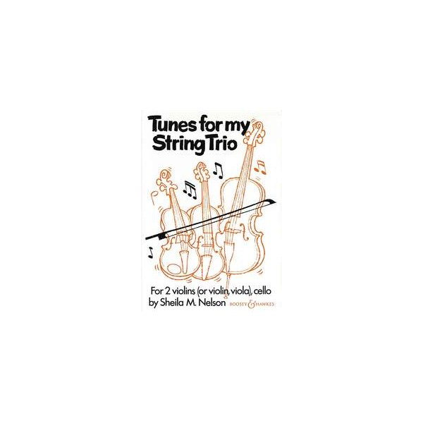 Nelson, Sheila Mary - Tunes for my String Trio