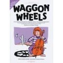 Colledge, Katherine / Colledge, Hugh - Waggon Wheels