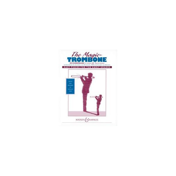 The Magic Trombone - Easy pieces for the early grades