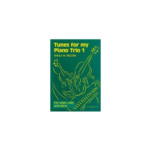 Nelson, Sheila Mary - Tunes for my Piano Trio   Vol. 1