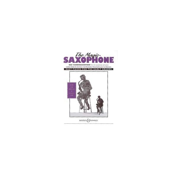 The Magic Saxophone - Easy Pieces for the early grades