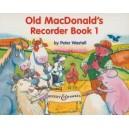 Wastall, Peter - Old MacDonalds Recorder Book Vol. 1