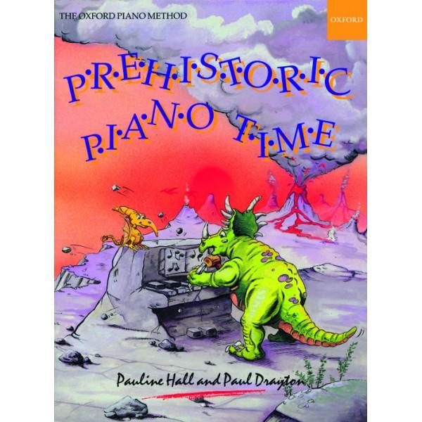Prehistoric Piano Time - Hall, Pauline  Drayton, Paul