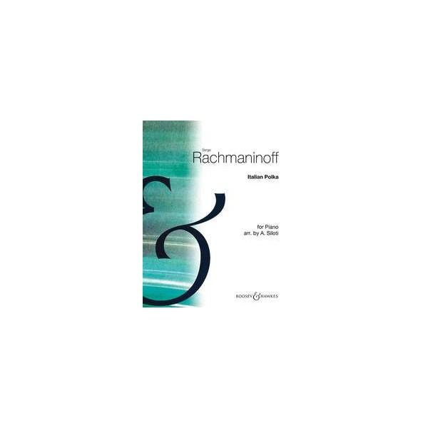 Rachmaninoff, Sergei Wassiljewitsch - Italian Polka