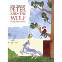 Prokofieff, Serge - Peter and the Wolf