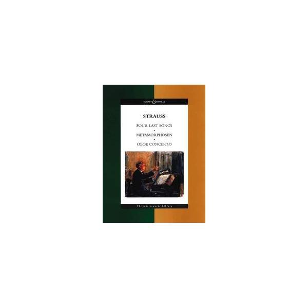 Strauss, Richard - Four Last Songs / Metamorphosen / Oboe Concerto