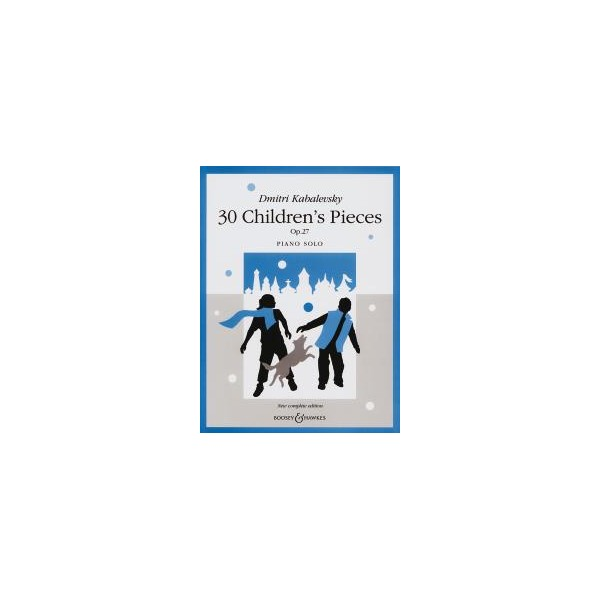 Kabalevsky, Dmitry - 30 Childrens Pieces op. 27