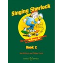 Singing Sherlock   Vol. 2 - The complete singing resource for primary schools.
