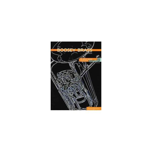 The Boosey Brass Method Vol. B - Repertoire Brass Band Instruments (B flat)
