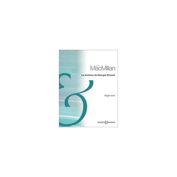 MacMillan, James - Le Tombeau de Georges Rouault