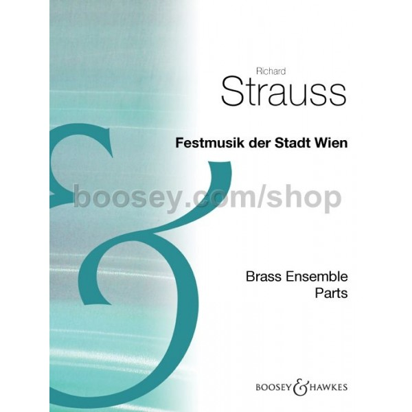 Strauss, Richard - Festmusik der Stadt Wien