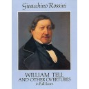 Gioacchino Rossini: William Tell And Other Overtures (Full Score) - Rossini, Gioacchino (Composer)