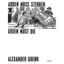 Goehr, Alexander - Arden Must Die op. 21