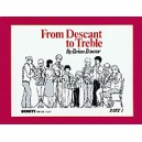 Bonsor, Brian - From Descant to Treble   Vol. 1