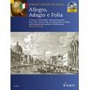 Allegro, Adagio e Folia - 17 Easy to Intermediate Sonata Movements from 18th-century Italy