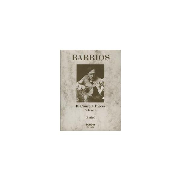 Barrios Mangore, Agustin - 18 Concert Pieces   Vol. 1