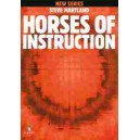 Martland, Steve - Horses of Instruction