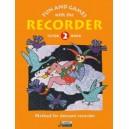 Engel, Gerhard / Heyens, Gudrun / Huenteler, Konrad / Linde, Hans-Martin - Fun and Games with the Recorder   Tune Book 2